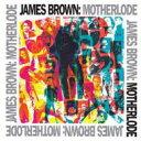 艺人名: J - James Brown ジェームスブラウン / Motherlode (Compilation) 【CD】
