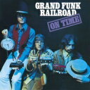 Artist Name: G - Grand Funk Railroad グランドファンクレイルロード / On Time: Grand Funk Railroad 登場 【SHM-CD】