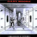 Artist Name: G - Gary Moore ゲイリームーア / Corridors Of Power 【SHM-CD】