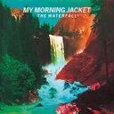艺人名: M - My Morning Jacket マイモーニングジャケット / Waterfall 輸入盤 【CD】