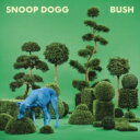 Artist Name: S - Snoop Dogg スヌープドッグ / Bush 輸入盤 【CD】