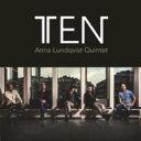 Artist Name: A - 【送料無料】 Anna Lundqvist / Ten 輸入盤 【CD】