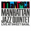 MANHATTAN JAZZ QUINTET マンハッタンジャズクインテット / Manteca 【CD】