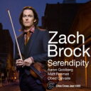 艺人名: Z - 【送料無料】 Zach Brock / Serendipity 輸入盤 【CD】