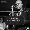 Artist Name: W - 【送料無料】 Wayne Escoffery / Live At Smalls 輸入盤 【CD】