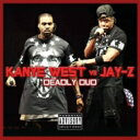 Artist Name: J - Jay Z & Kanye West / Deadly Duo 輸入盤 【CD】