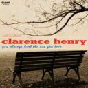 Artist Name: C - Clarence Frogman Henry / You Always Hurt The One You Love (紙ジャケット) 【CD】