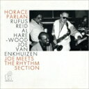 藝人名: H - Horace Parlan ホレスパーラン / Joe Meets The Rhythm Section 【CD】