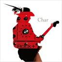 【送料無料】 Char (竹中尚人) チャー / Rock十 【CD】
