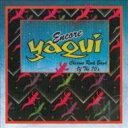 Yaqui / Chicano Rock Band Of The 70's 輸入盤 【CD】
