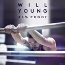 Artist Name: W - Will Young / 85% Proof 輸入盤 【CD】