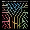 艺人名: Y - Years & Years / Communion 輸入盤 【CD】