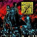 ストリート オブ ファイヤー / Streets Of Fire 輸入盤 【CD】