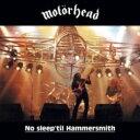 Motorhead モーターヘッド / No Sleep 'til Hammersmith 【CD】