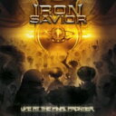 Artist Name: I - 【送料無料】 Iron Savior / Live At The Final Frontier 【CD】