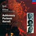 作曲家名: Ra行 - Ravel ラベル / ラヴェル:ピアノ三重奏曲、ドビュッシー:ヴァイオリン・ソナタ、チェロ・ソナタ パールマン、アシュケナージ、ハレル 【SHM-CD】