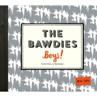 【送料無料】 THE BAWDIES ボーディーズ / 「Boys!」TOUR 2014-2015 -FINAL- at 日本武道館 【CD】