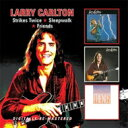 艺人名: L - Larry Carlton ラリーカールトン / Strikes Twice / Sleepwalk / Friends 輸入盤 【CD】