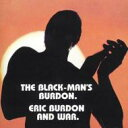 Artist Name: W - 【送料無料】 War ウォー / Black-man's Burdon 輸入盤 【CD】