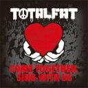朋克, 硬核 - TOTALFAT トータルファット / COME TOGETHER, SING WITH US 【CD】