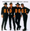 Artist Name: O - Old Dogs / Old Dogs 輸入盤 【CD】
