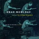 Artist Name: B - Brad Mehldau ブラッドメルドー / Art Of The Trio Vol.2 - Live At The Village Vanguard 輸入盤 【CD】