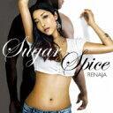 Renaja / Sugar And Spice 【CD】