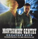 Artist Name: M - Montgomery Gentry / Greatest Hits: Something To Be Proud Of 輸入盤 【CD】