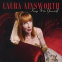 Artist Name: L - Laura Ainsworth / Keep It To Yourself 輸入盤 【CD】