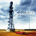 藝人名: K - 【送料無料】 Kelly Keeling / Mind Radio 【CD】