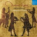作曲家名: Ra行 - ロセッティ、アントニオ(1750-1792) / 五重奏曲、六重奏曲集 コンパニア・ディ・プント 輸入盤 【CD】
