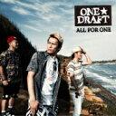 艺人名: Wa行 - 【送料無料】 ONE☆DRAFT ワンドラフト / ALL FOR ONE 【CD】