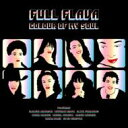 藝人名: F - Full Flava / Colour Of My Soul 【CD】