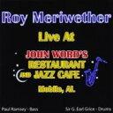 艺人名: R - 【送料無料】 Roy Meriwether / Live At John Word's 輸入盤 【CD】