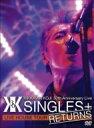 """【送料無料】 吉川晃司 キッカワコウジ / KIKKAWA KOJI 30th Anniversary Live """"SINGLES+ RETURNS"""" 【DVD】"""