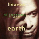 Artist Name: A - Al Jarreau アルジャーロウ / Heaven & Earth 【CD】