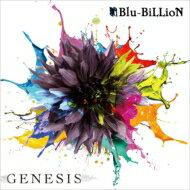 【送料無料】 Blu-BiLLioN / GENESIS 【通常盤】 【CD Maxi】