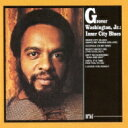Artist Name: G - Grover Washington Jr グローバーワシントンジュニア / Inner City Blues 【CD】