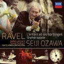 Ravel ラベル / 『子供と魔法』全曲 小澤征爾&サイトウ・キネン・オーケストラ、I.レナード、他(2013 ステレオ) 輸入盤 【CD】