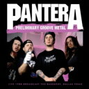Artist Name: P - Pantera パンテラ / Preliminary Groove Metal 輸入盤 【CD】