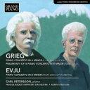 Grieg グリーグ / グリーグ:ピアノ協奏曲(グレインジャー&グリーグ改訂版)、エヴユ:グリーグの断章によるピアノ協奏曲 ペテルソ..