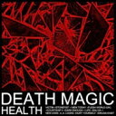 Artist Name: H - Health / Death Magic 輸入盤 【CD】