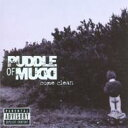 Artist Name: P - Puddle Of Mudd パドルオブマッド / Come Clean 輸入盤 【CD】