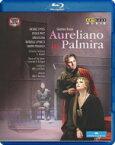 Rossini ロッシーニ / 『パルミラのアウレリアーノ』全曲 マルトーネ演出、クラッチフィールド&ロッシーニ響、スパイレス、ベルキナ、他(2014 ステレオ 日本語字幕付) 【BLU-RAY DISC】
