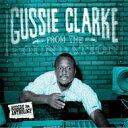 【送料無料】 Augustus Gussie Clarke オーガスタスガッシークラーク / Reggae Anthology: From The Foundation 輸入盤 【CD】