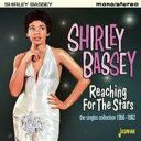 Shirley Bassey シャーリーバッシー / Reaching For The Stars - The Singles 輸入盤 【CD】