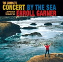 【送料無料】 Erroll Garner エロールガーナー / Complete Concert By The Sea 【CD】