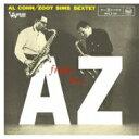 藝人名: A - Al Cohn/Zoot Sims アルコーン/ズートシムズ / From A To Z +4 【CD】