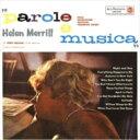 艺人名: H - Helen Merrill ヘレンメリル / Parole E Musica: ローマのナイトクラブで 【CD】