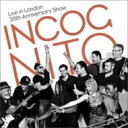 【送料無料】 Incognito インコグニート / Live In London 35th Anniversary 輸入盤 【CD】